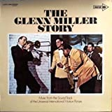 The Glenn Miller Story Music From the Sound Track of the Universl-international Motion Picture
