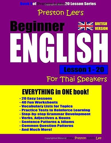 Read Online Preston Lee's Beginner English Lesson 1 - 20 For Thai Speakers (British) pdf epub