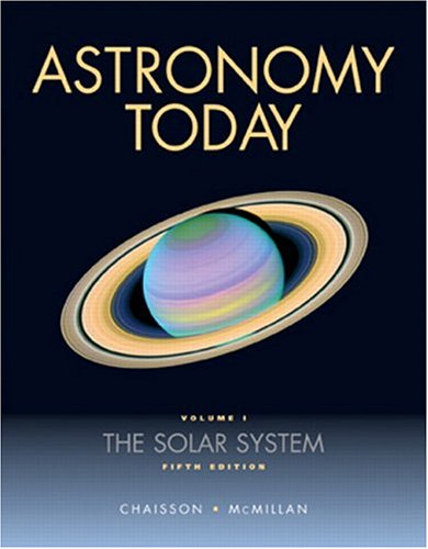 Astronomy Today,  Volume 1: The Solar System (5th Edition)