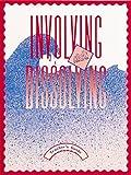 Involving Dissolving, Agler, Leigh, 0912511508
