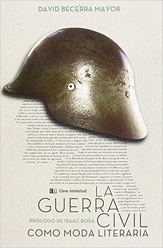 Descarga Gratuita De Libros Electrónicos La Guerra Civil Como Moda