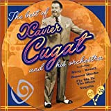 Best of: Xavier Cugat & His Orchestra