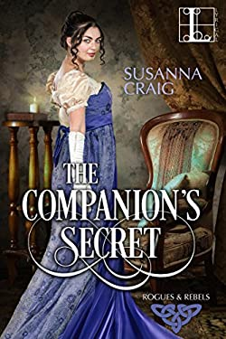 The Companion's Secret (Rogues and Rebels Book 1)