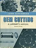 Gem Cutting: A Lapidary's Manual
