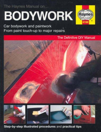 Bodywork and Paintwork Manual por Martynn Randall