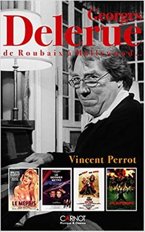 Livre George Delerue : De Roubaix à Hollywood... pdf
