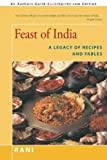Feast of India: A Legacy of Recipes and Fables