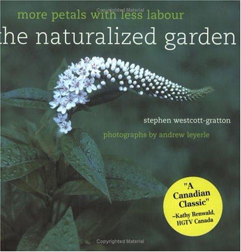 The Naturalized Garden, Stephen Westcott-Gratton