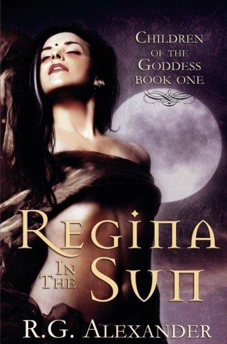 Regina in the Sun (Children of the Goddess)
