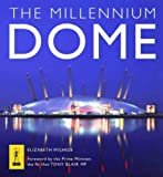 Front cover for the book The Millennium Dome by Elizabeth Wilhide