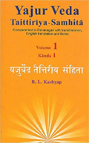 Yajur veda taittiriya samhita complete text in devanagari with yajur veda taittiriya samhita complete text in devanagari with transliteration english translation and notes in 4 volumes r l kashyap 9788179940044 fandeluxe Choice Image