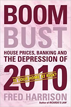 Book Boom Bust: House Prices, Banking and the Depression of 2010