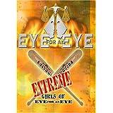 Eye for an Eye: Extreme Girls of Eye for an Eye
