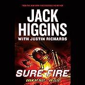 Sure Fire | Jack Higgins, Justin Richards