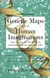 Genetic Maps and Human Imagination, Barbara Katz Rothman, 0393047032