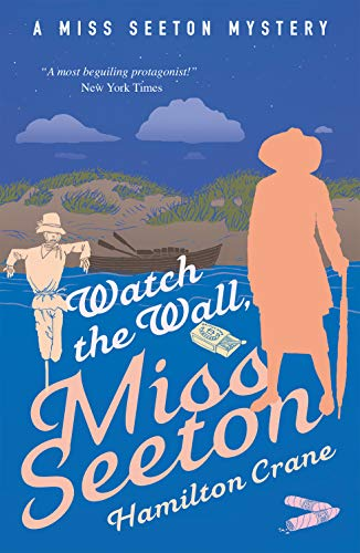 Watch the Wall, Miss Seeton (A Miss Seeton Mystery Book 24) by [Crane, Hamilton, Carvic, Heron]
