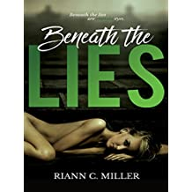 Beneath The Lies (Living With Lies Book 1)