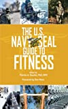 The U.S. Navy SEAL Guide to Fitness and Nutrition (US Army Survival)