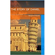 The Story of Daniel: Benjamin Maven
