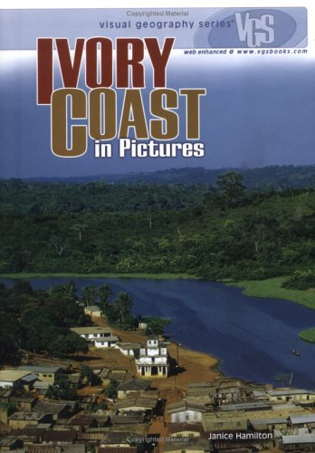Ivory Coast in Pictures (Visual Geography Series) by Brand: Lerner Publications