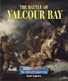 img - for Triangle Histories of the Revolutionary War: Battles - Battle of Valcour Bay book / textbook / text book
