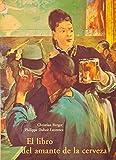 El Libro del Amante de La Cerveza