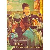 Libro Del Amante De La Cerveza, El