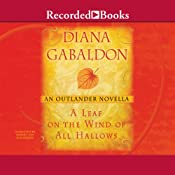 A Leaf on the Wind of All Hallows: An Outlander Novella | Diana Gabaldon