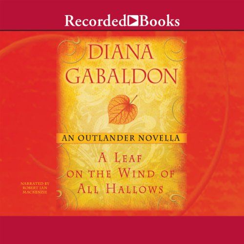 A Leaf on the Wind of All Hallows: An Outlander Novella Audiobook [Free Download by Trial] thumbnail