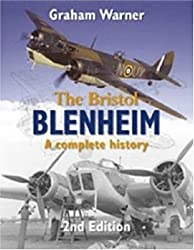 The Bristol Blenheim: A Complete History