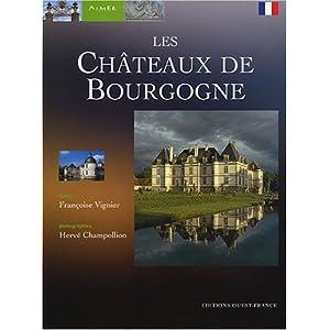 Aimer les Châteaux de Bourgogne
