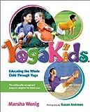 YogaKids: Educating The Whole Child Through Yoga
