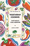 On the Road to Vegetarian Cooking, Anne Lukin, 0929005287