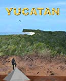 Front cover for the book Yucatan by Jody Rawley