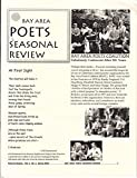 BAY AREA POETS SEASONAL REVIEW: Poets In Season Vol. 2 No.2, Spring 2005
