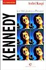 Kennedy. Les 1000 jours d'un président par Kaspi