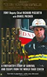 img - for Last Man Down: A Firefighter's Story of Survival and Escape from the World Trade Center book / textbook / text book