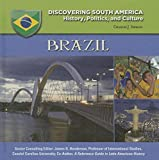 Brazil (Discovering South America: History, Politics, and Culture)