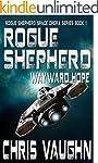 ROGUE SHEPHERD: Wayward Hope: Rogue S...