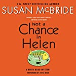 Not a Chance in Helen: A River Road Mystery, Book 3   Susan McBride