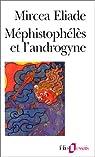 Méphistophélès et l'androgyne par Eliade