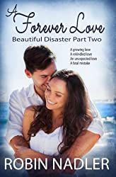 A Forever Love (Beautiful Disaster) (Volume 2)