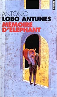 Mémoire d'éléphant par Antonio Lobo Antunes