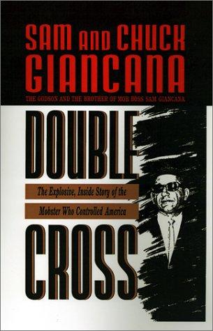 Double Cross by Sam Giancana and Chuck Giancana