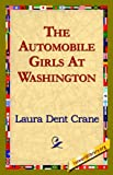 The Automobile Girls at Washington, Laura Dent Crane, 1421821966