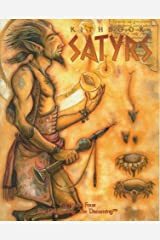 Kithbook: Satyrs (Changeling, the Dreaming) Paperback