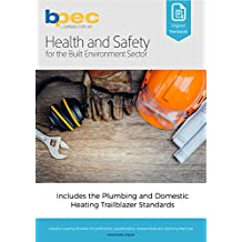 Health and Safety for the Built Environment Sector