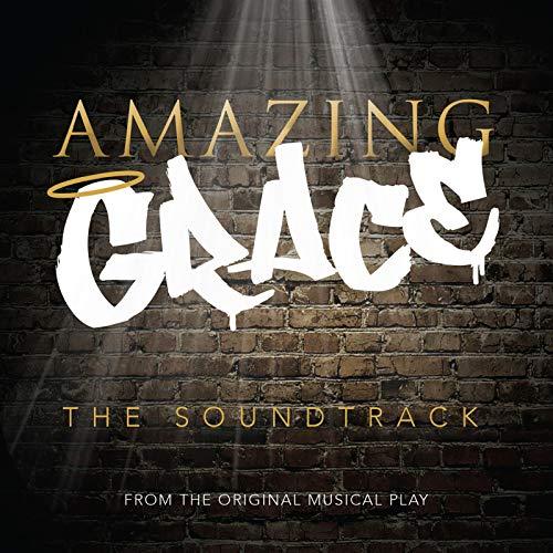Amazing Grace (Original Musical Soundtrack)