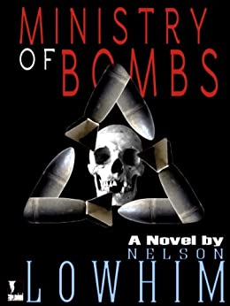 Ministry of Bombs by [Lowhim, Nelson]