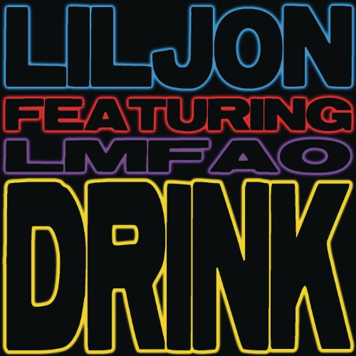 Drink (Dirty Extended) [Explicit]